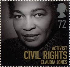 The Life and Legacy of Claudia Jones An evening of music, history, images and comment
